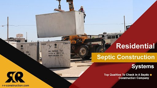 Residential Septic Construction Systems TX